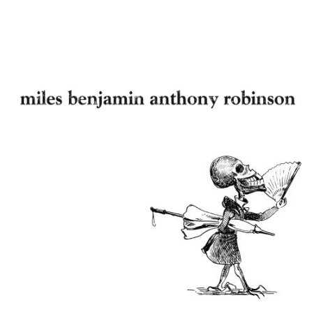 miles benjamin anthony robinson album